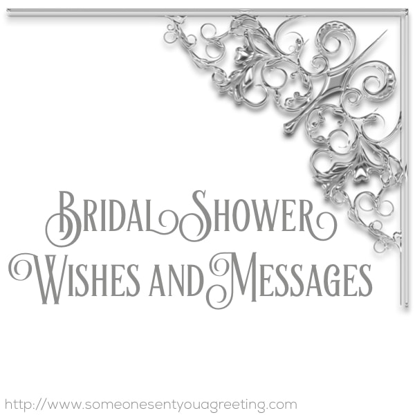 bridal shower wishes and messages someone sent you a greeting