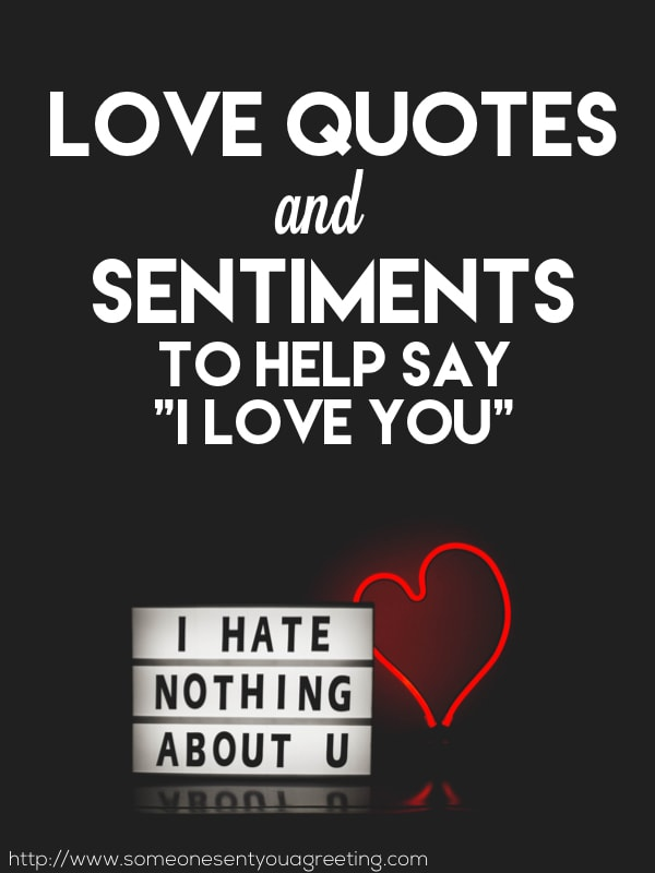 "Love Quotes and Sentiments to Say ""I Love You"""