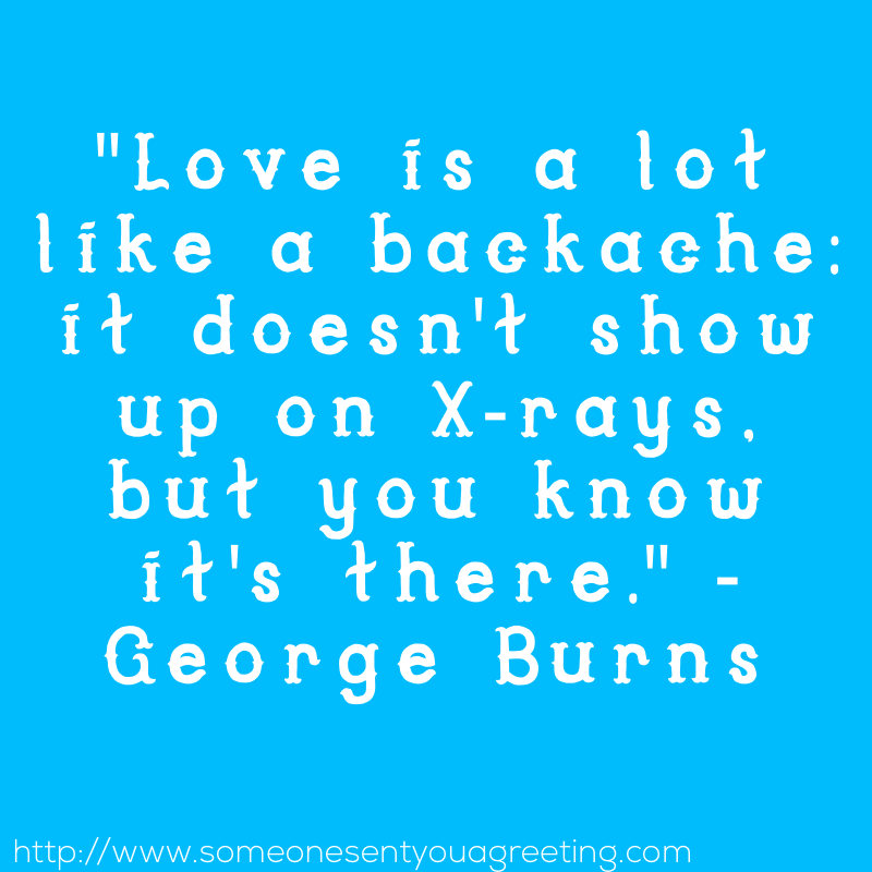 George Burns Funny love saying