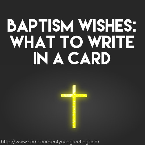 Baptism Wishes: What to Write in a Baptism Card