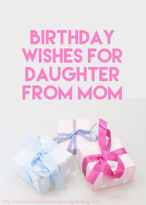 Birthday Wishes For Daughter From Mom Someone Sent You A Greeting