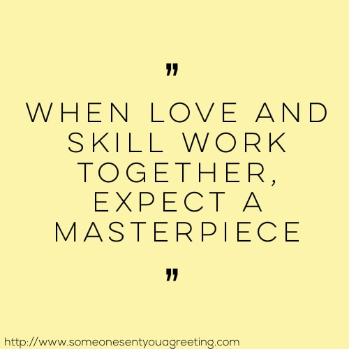 when love and skill work together expect a masterpiece bridal shower quote