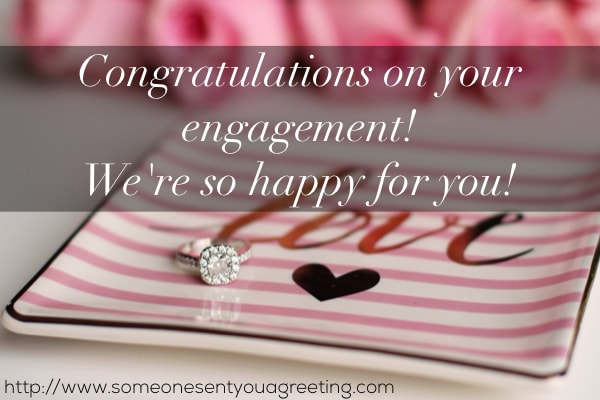 Congratulations on your engagement! We're so happy for you