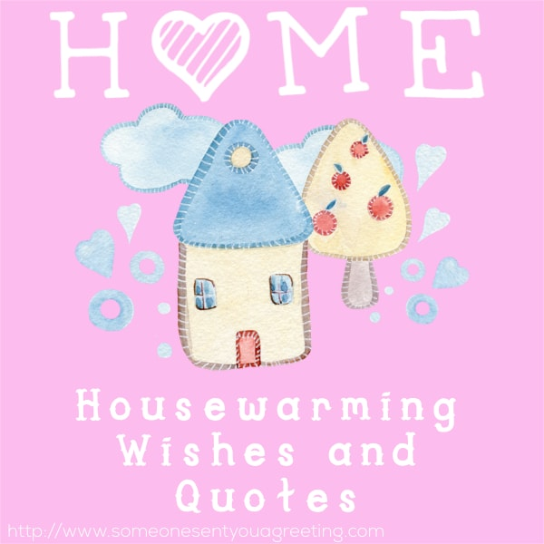 Housewarming Wishes and Quote