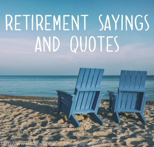 Retirement Sayings and Quotes