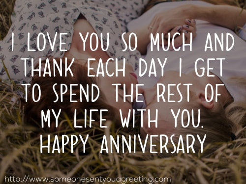I love you so much and thank each day I get to spend the rest of my life with you