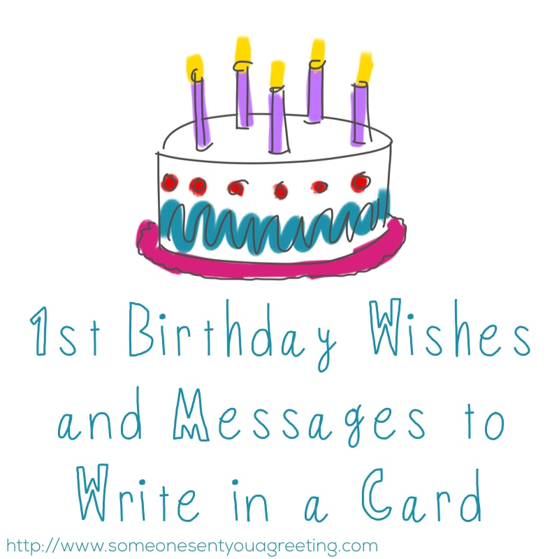 1st Birthday Wishes And Messages To Write In A Card Someone Sent