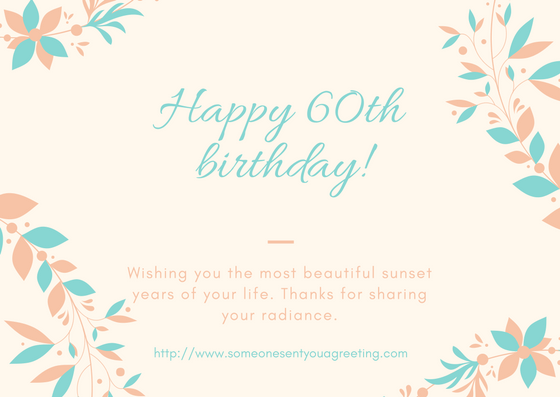 60th Birthday ECards Someone Sent You A Greeting