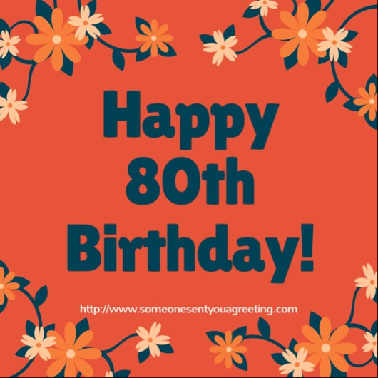 80th Birthday Wishes and Messages