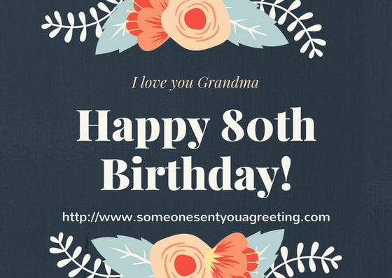 80th Birthday Wishes For Grandma
