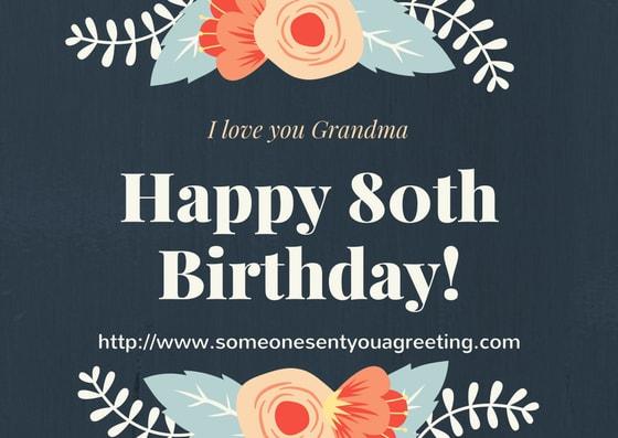 I love you grandma happy 80th Birthday Message