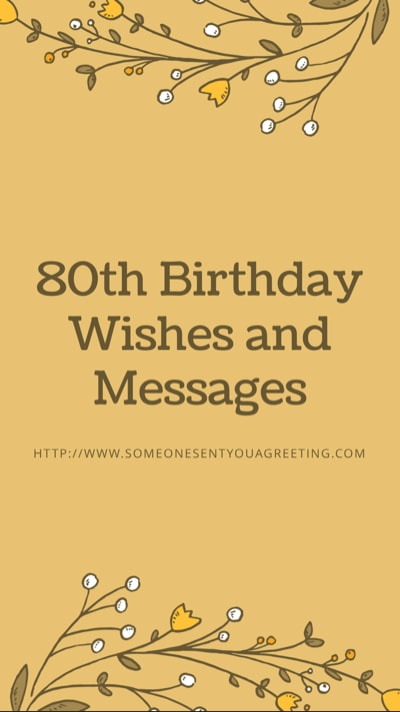 80th Birthday Wishes Someone Sent You A Greeting