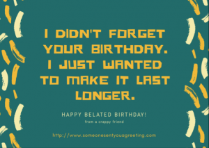 Belated Birthday ecard