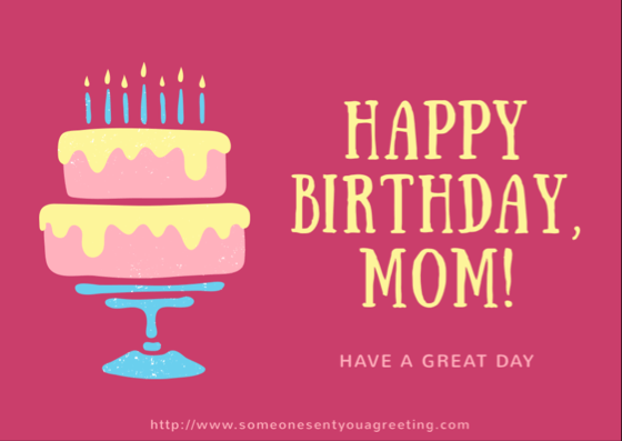 Happy Birthday Mom ECard