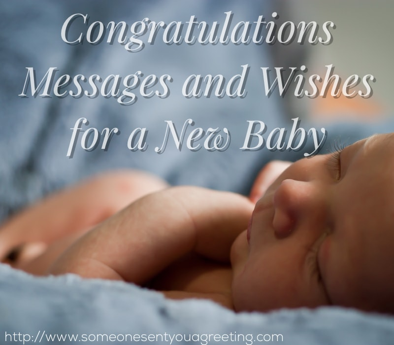 Congratulations messages and new baby wishes