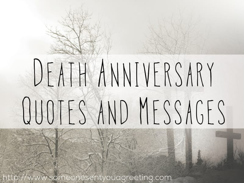 Death Anniversary Quotes and Messages