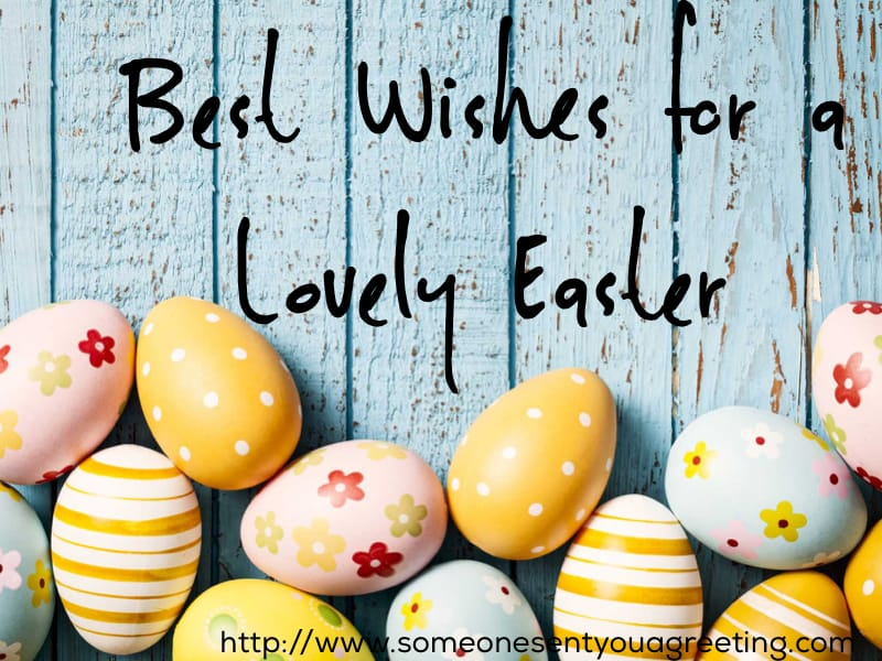 Best wishes for a lovely easter