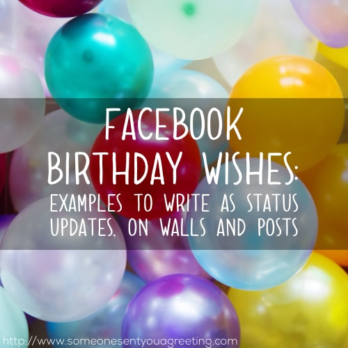 Facebook Birthday Wishes: Examples to Write as Status Updates, on Walls and Posts