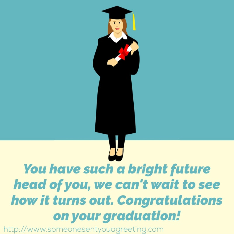 Graduation wishes and congratulations