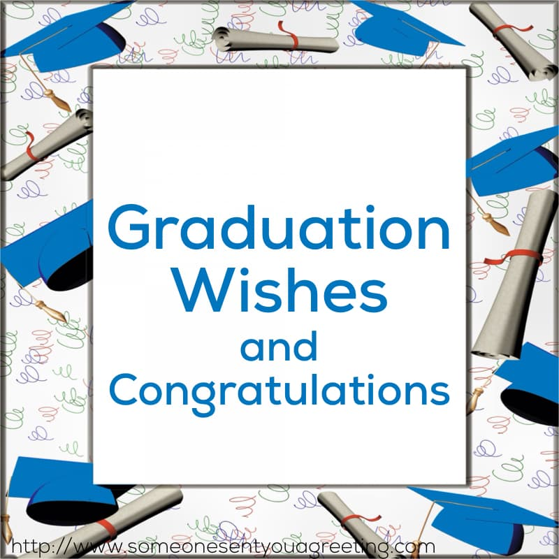 Graduation Wishes and Congratulations (60+ Amazing Examples)
