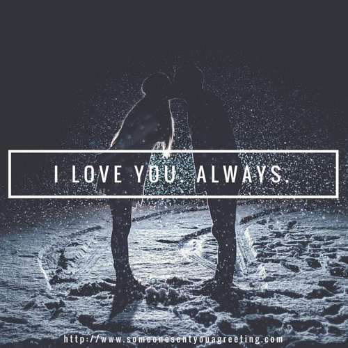 I Love You always Quote