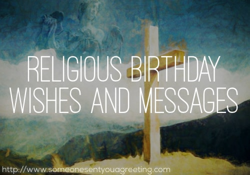 Religious Birthday Wishes and Messages