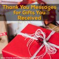 Thank You Messages for Gifts you Received