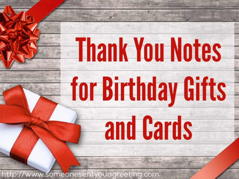 Thank You Notes for Birthday Gifts and Cards