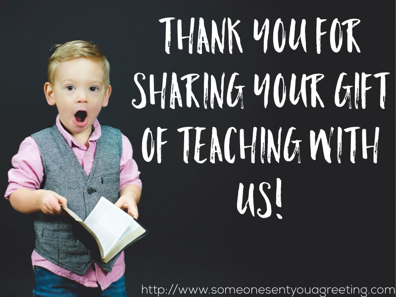 Thank you for sharing your gift of teaching with us