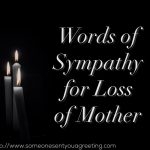 Words of Sympathy for Loss of Mother