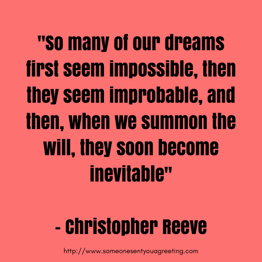 Christopher Reeve Inspirational Graduation Quote