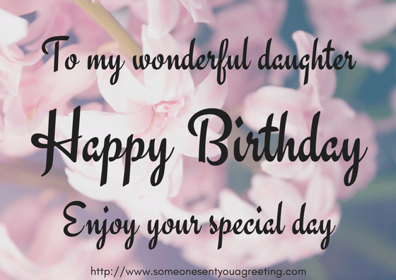 Birthday Wishes For Daughter Someone Sent You A Greeting