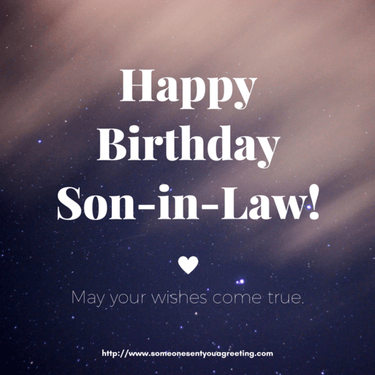 May your wishes come true Son-in-Law Birthday message