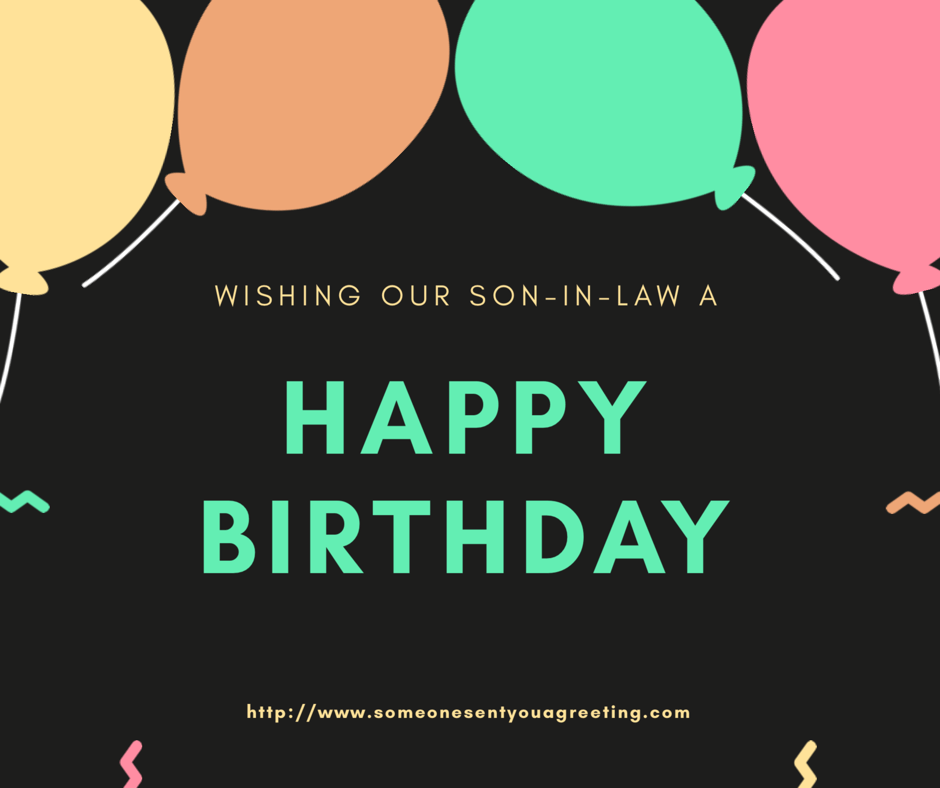 Happy Birthday Greetings for Son-in-Law