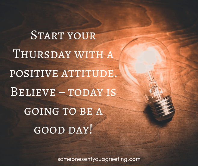 Start your Thursday with a positive attitude quote