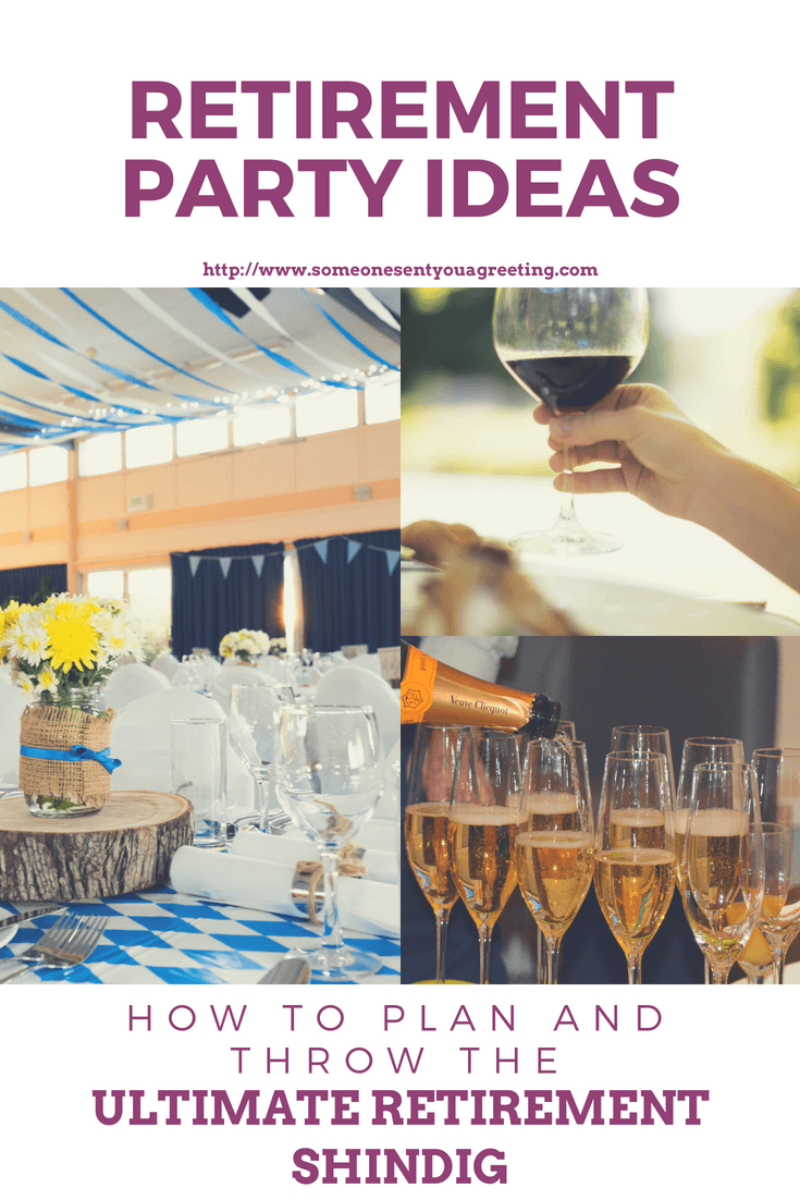 Retirement Party Ideas: How to Plan and Throw the Ultimate Retirement Shindig