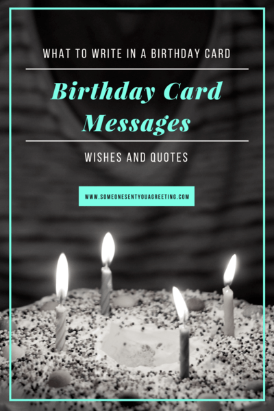 What To Write In A Birthday Card Birthday Card Messages Wishes And