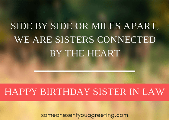 Connected by the heart Birthday Sister in Law Quote