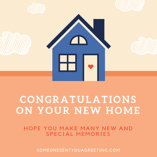 New Home Wishes Quotes Congratulations On Your New Home Someone