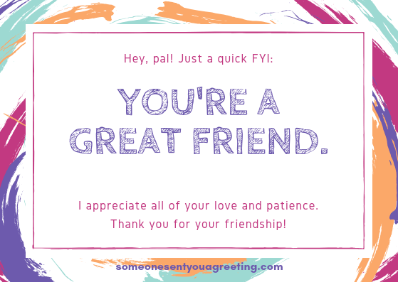 You're a great friend anniversary message