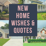 New home wishes and quotes