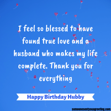67 Amazing Birthday Wishes For A Husband Someone Sent You A Greeting