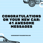 Congratulations on your new car 41 awesome messages