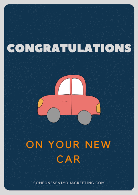 Congratulations on your new car
