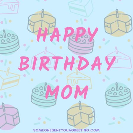 birthday Cakes mom Message