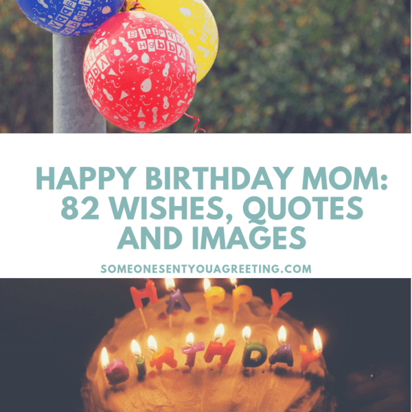 Happy Birthday Mom: 82 Heartfelt Wishes, Quotes and Images