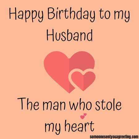 Happy Birthday To My Husband Who Stole Heart