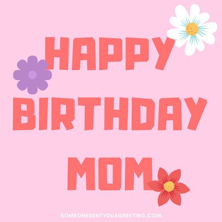 birthday message with flowers for mom