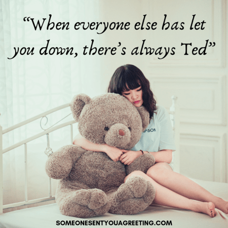 There's always red teddy bear quote