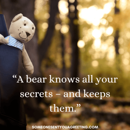 A bear knows all your secrets quote
